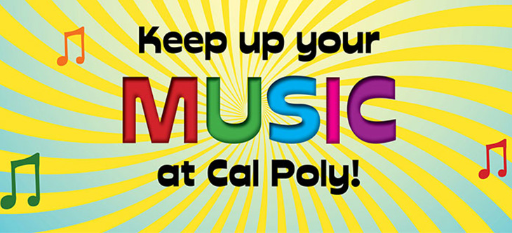 Keep Up Your Music at Cal Poly